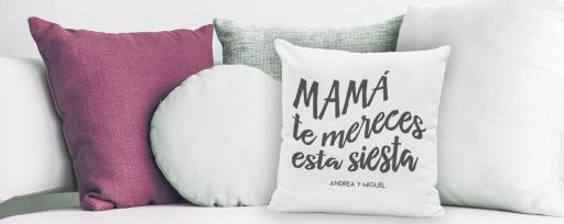 · Cojines para Mamá