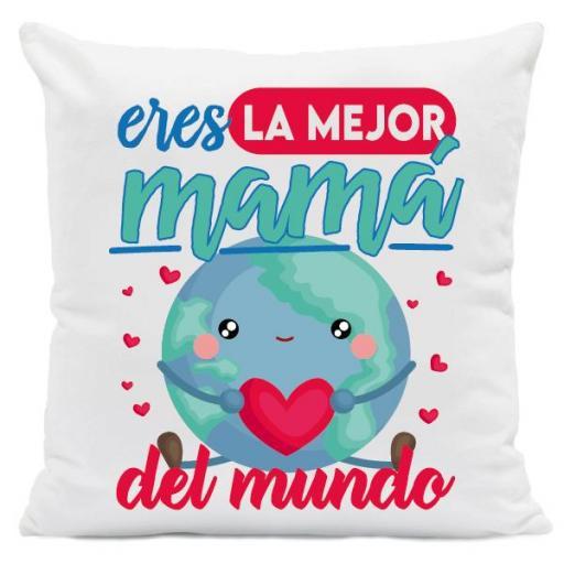 Cojín Eres la Mejor Mamá del Mundo
