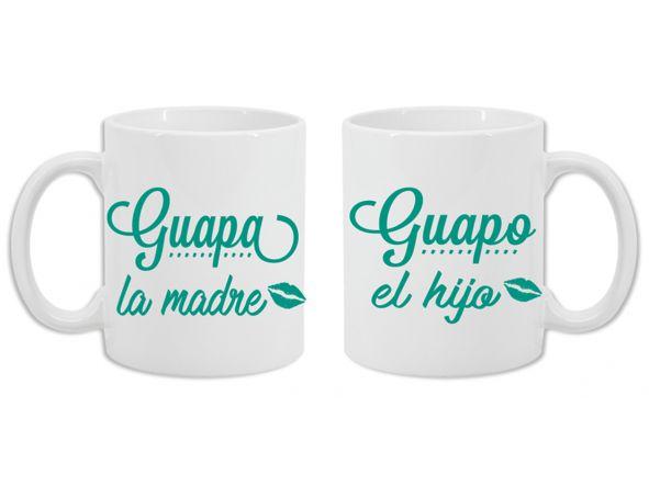 2 Tazas Guapa la madre, Guapo el hijo [1]