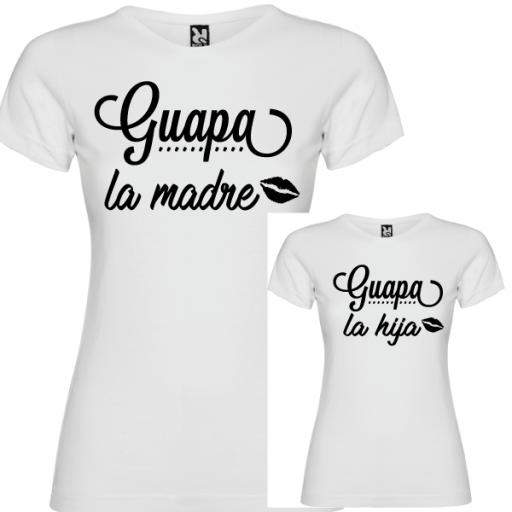 2 Camisetas Guapa la Madre, Guapa la Hija