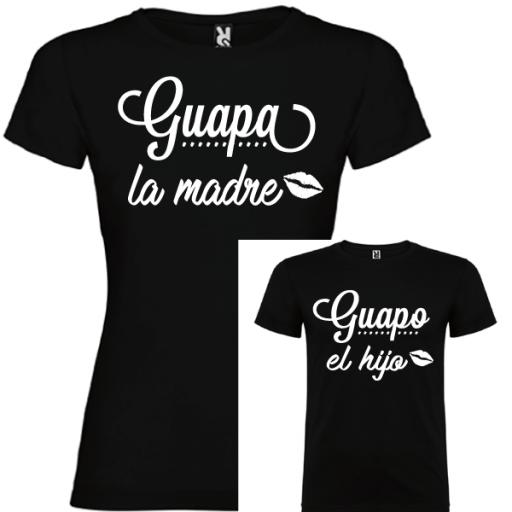 2 Camisetas Guapa la Madre, Guapo la Hijo