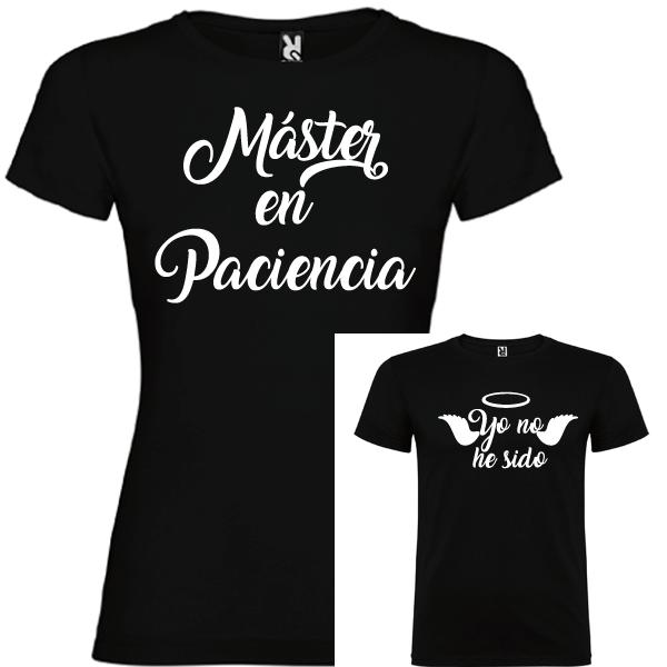 2 Camisetas Máster en Paciencia y Yo no he Sido (NIÑO)