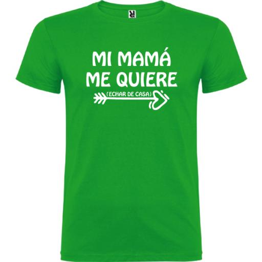 Camiseta Mi mama me quiere (Echar de casa) HOMBRE [2]