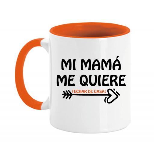 Taza Mi mama me queire (Echar de casa) [1]