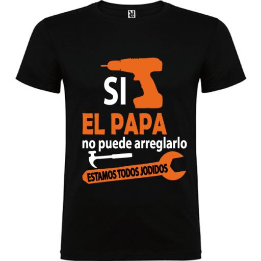 Camiseta Papa Arreglarlo