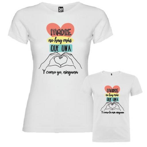 """2 Camisetas Madre e Hij@ """"Madre No Hay Más que Una"""""""