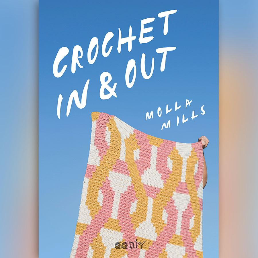 Crochet In & Out - Molla Mills