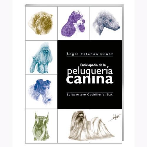 Enciclopedia de la peluqueria canina