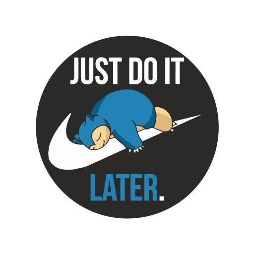 Chapa 067 - Snorlax Just do it Later