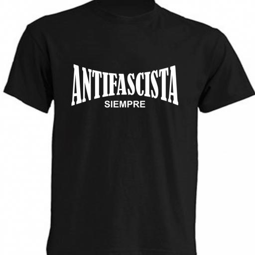 CAMISETA ANTIFASCISTA SIEMPRE