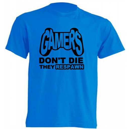 CAMISETA GAMERS DON'T DIE