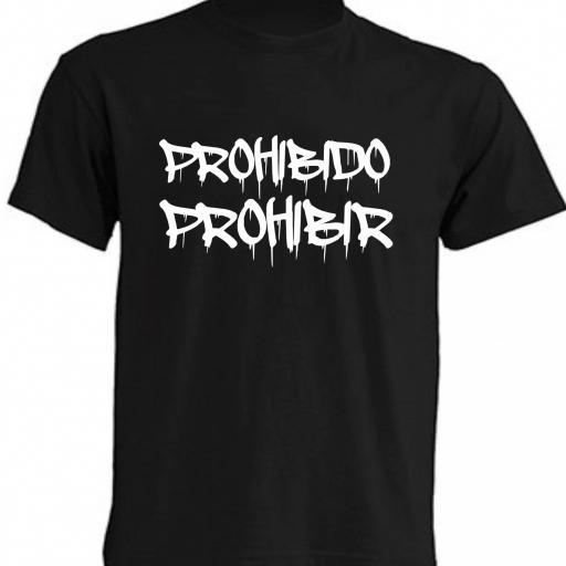 CAMISETA PROHIBIDO PROHIBIR