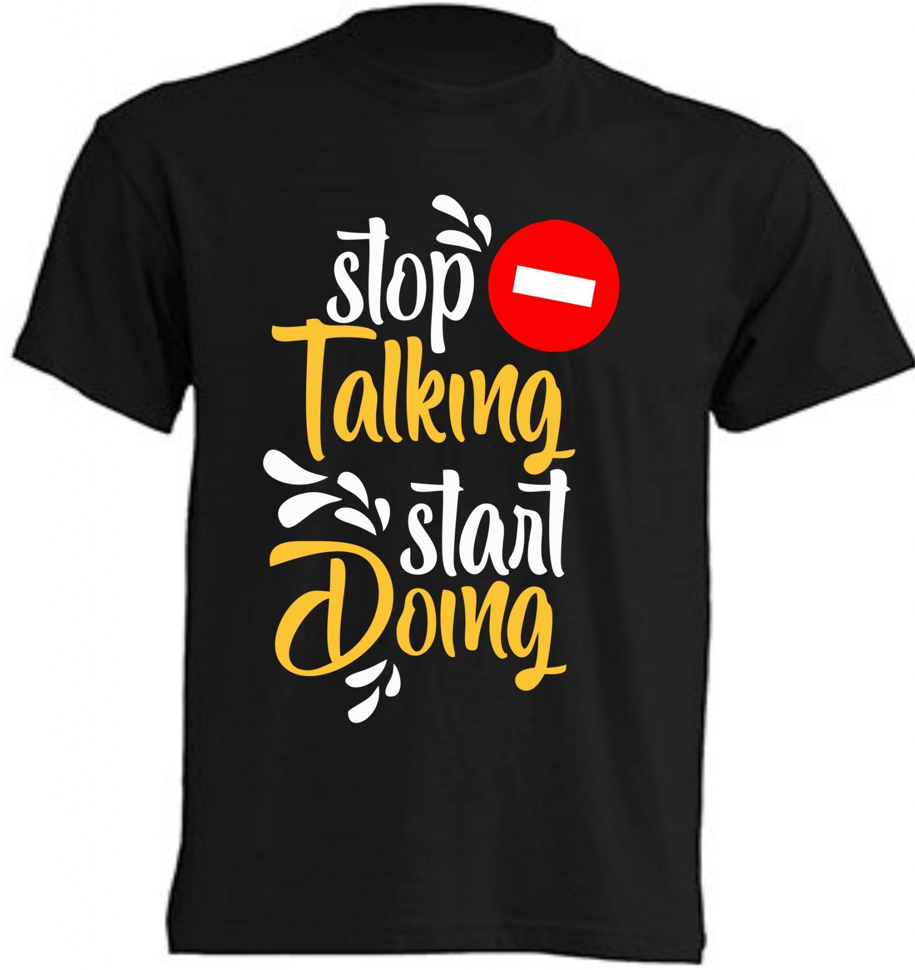 Camiseta Stop Talking, start doing