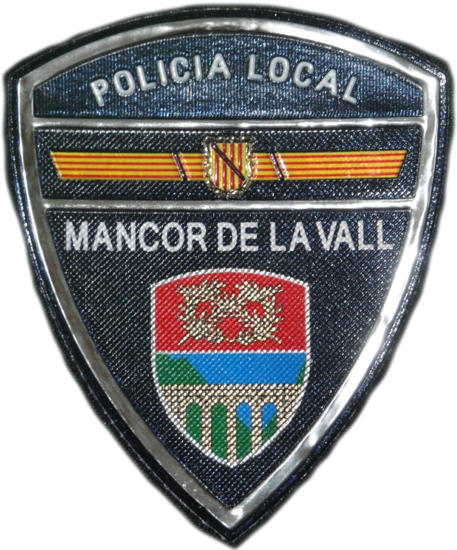 POLICÍA LOCAL MANCOR DE LA VALL PARCHE INSIGNIA EMBLEMA DISTINTIVO