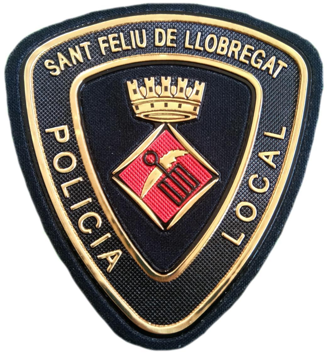 POLICÍA LOCAL DE SANT FELIU DE LLOBREGAT PARCHE INSIGNIA EMBLEMA DISTINTIVO