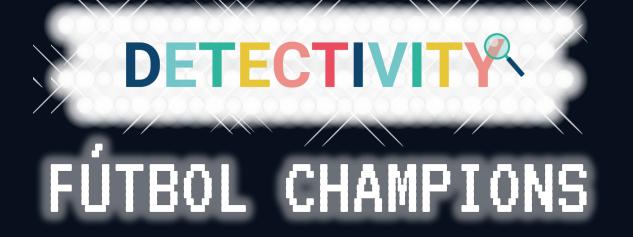 Detectivity Fútbol Champions