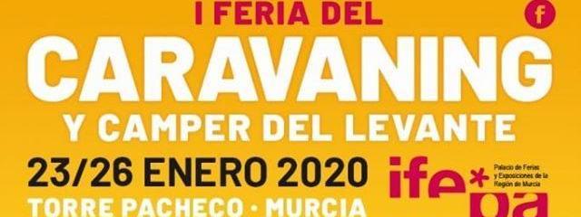 I Feria del Caravaning y Camper del Levante , 23 al 26 Enero 2.020