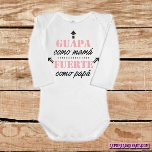 Body bebé mod. Guapa como Mamá, Fuerte como Papá (rosa)