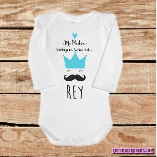 """Body bebé mod. Mi padré siempre será mi """"Rey"""" color azul"""
