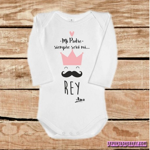 "Body bebé mod. Mi padré siempre será mi ""Rey"" color rosa.  [1]"