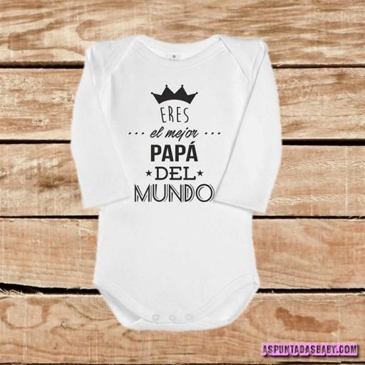 Body bebé mod. Eres el mejor Papá del Mundo