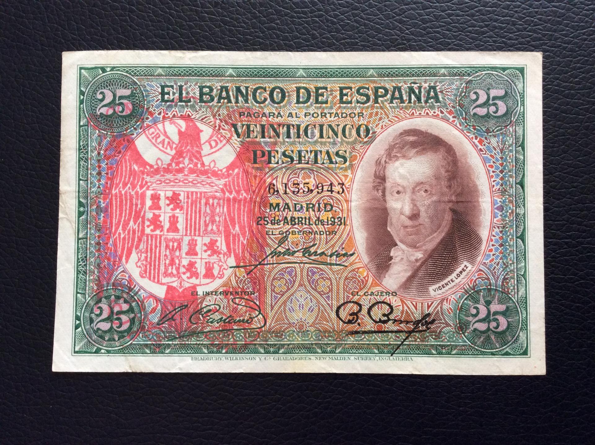 25 PESETAS 1931 - SELLO ROJO AGUILA DE SAN JUAN - VICENTE LOPEZ