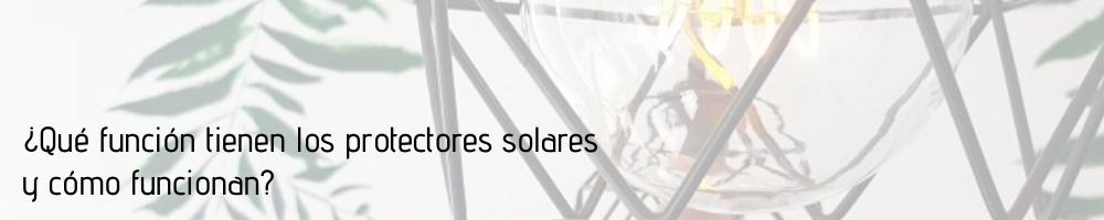 Protectores solares I