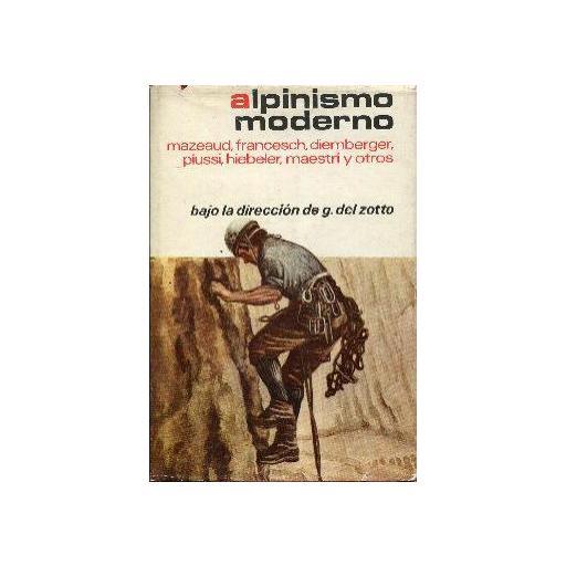 ALPINISMO MODERNO, VARIOS AUTORES [0]