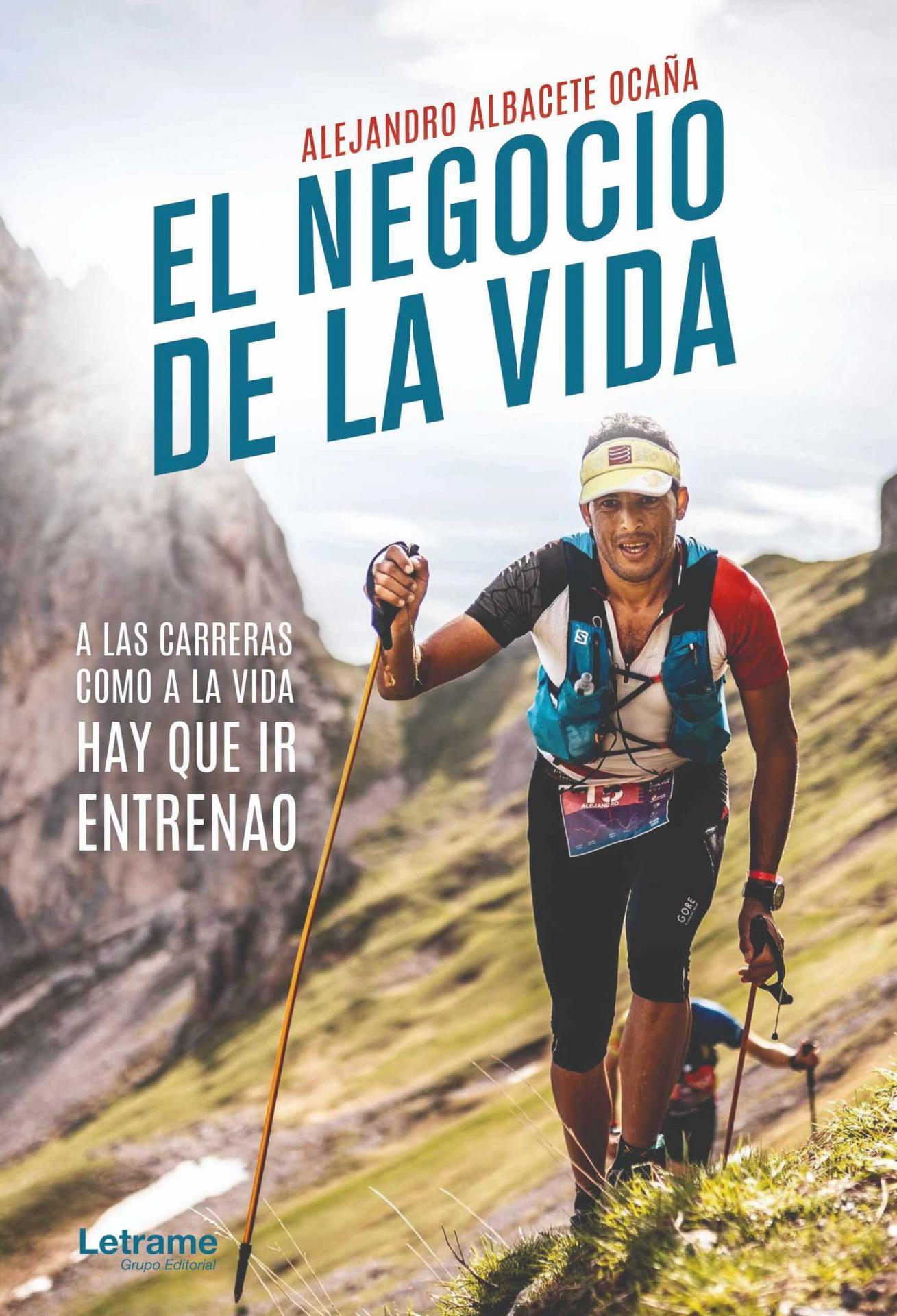EL NEGOCIO DE LA VIDA, Alejandro Albacete Ocaña