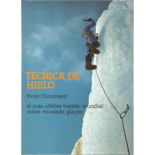 TÉCNICA DE HIELO, Yvon Chouinard