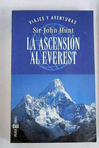 LA ASCENSIÓN AL EVEREST, Sir John Hunt