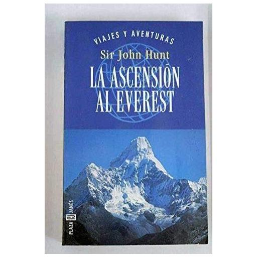 LA ASCENSIÓN AL EVEREST, Sir John Hunt