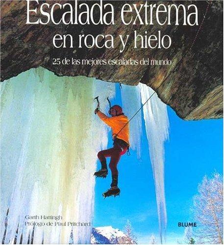 ESCALADA EXTREMA EN ROCA Y HIELO, Garth hattingh