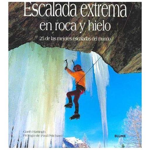 ESCALADA EXTREMA EN ROCA Y HIELO, Garth hattingh [0]