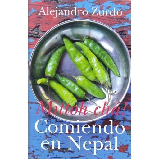 COMIENDO EN NEPAL, Alejandro Zurdo