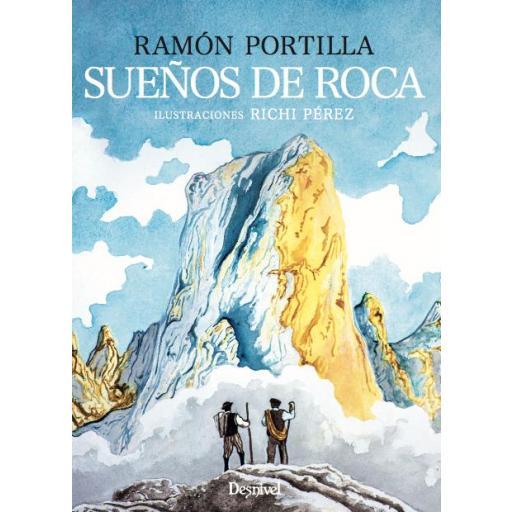 SUEÑOS DE ROCA, Ramón Portilla y Richi Pérez