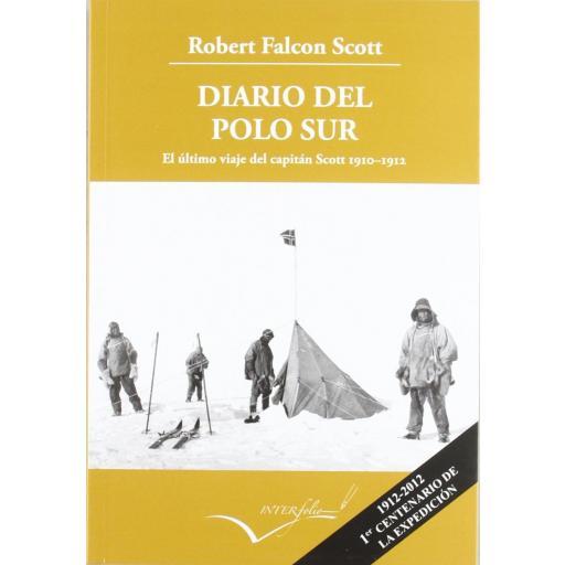 DIARIO DEL POLO SUR, Robert Falcon Scott