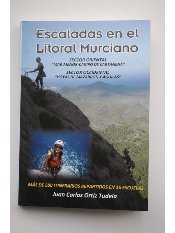 Escaladas en el Litoral Murciano, por Juan Carlos Ortiz Tudela