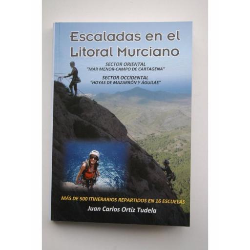 Escaladas en el Litoral Murciano, por Juan Carlos Ortiz Tudela [0]