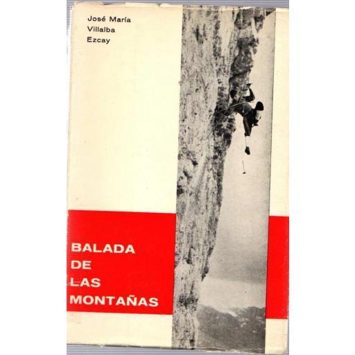 BALADA DE LAS MONTAÑAS, José María Villalba Ezcay