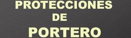 PROTECCIONES PORTERO