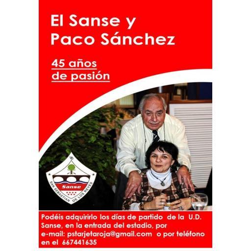 """HISTORIA DEL SANSE C.F.  """"El Sanse y Paco Sánchez, 45 años de pasión""""."""