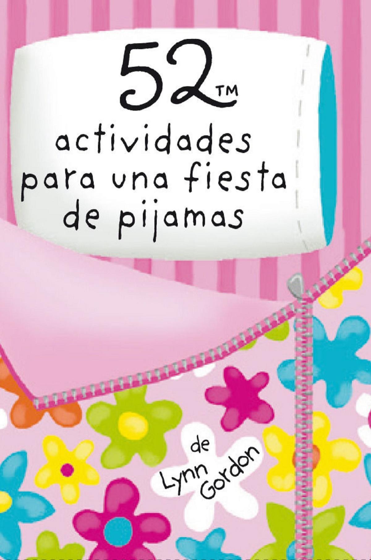 Barjas 52 Actividades para una fiesta de pijamas