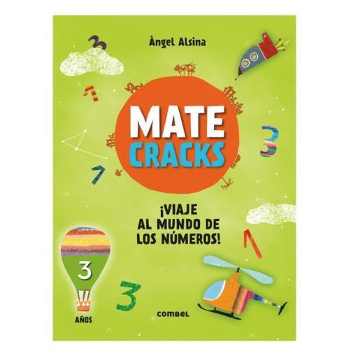 Mate cracks: Viaje al mundo de los números. 3 años