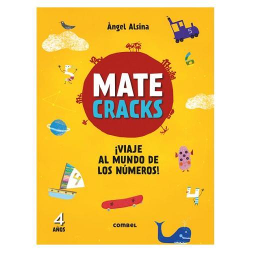Mate cracks: Viaje al mundo de los números. 4 años