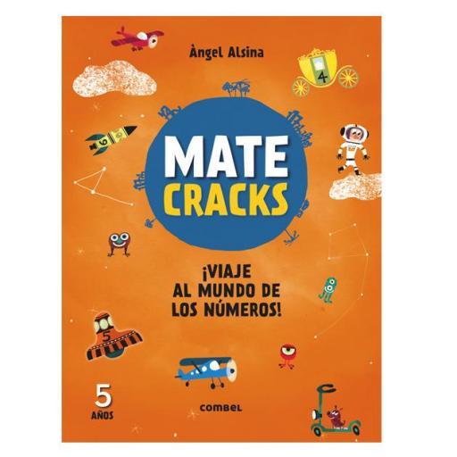 Mate cracks: Viaje al mundo de los números. 5 años
