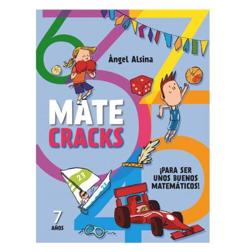 Mate cracks: Para ser unos buenos matemáticos. 7 años