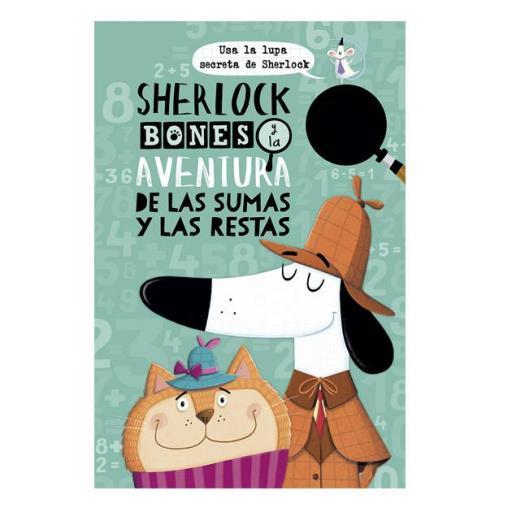 Sherlock Bones y la aventura de las sumas y restas