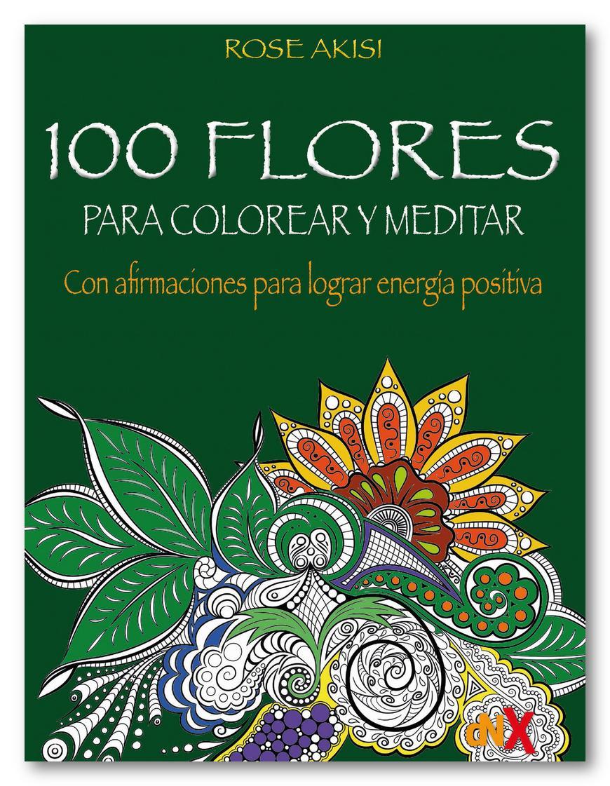 100 flores para colorear y meditar, Rose Akisi
