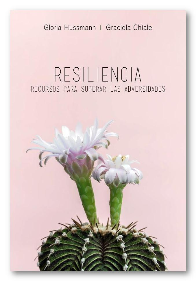 Resiliencia, Graciela Chiale y Gloria Husmann